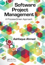 Software Project Management - A Process Driven Approach